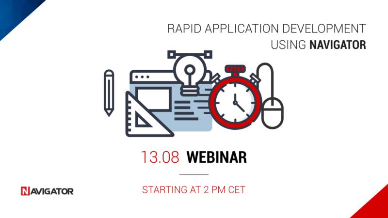 Webinar: Rapid Application Development using Navigator