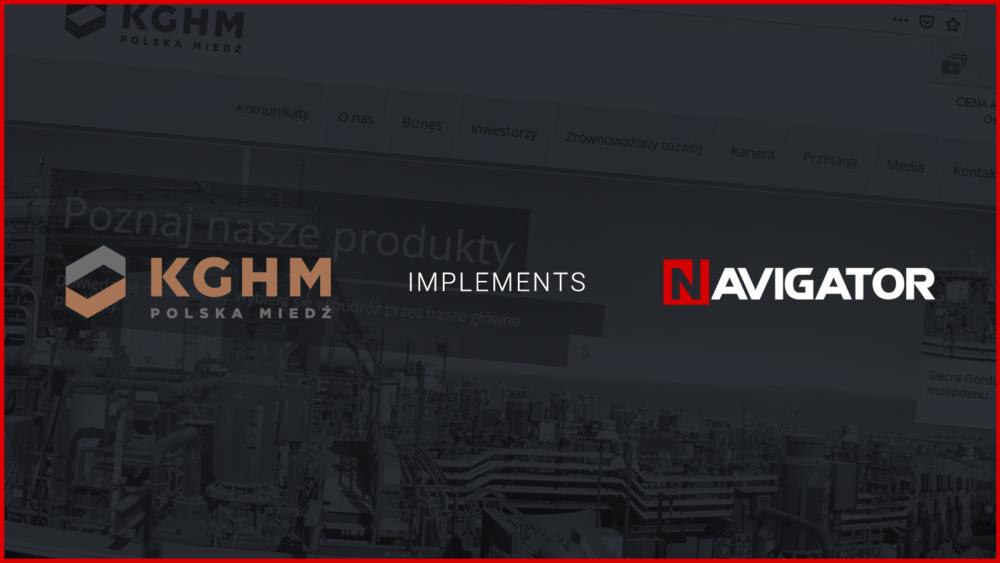 KGHM implements NAVIGATOR | Archman News