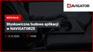 Błyskawiczna budowa aplikacji w NAVIGATORZE   Wydarzenia Archman