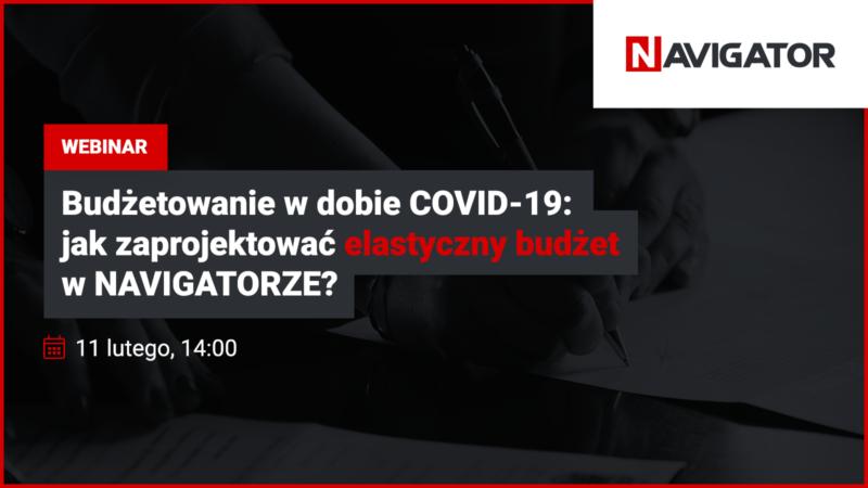 Budżetowanie w dobie COVID-19: jak zaprojektować elastyczny budżet w NAVIGATORZE?   Archman Wydarzenia