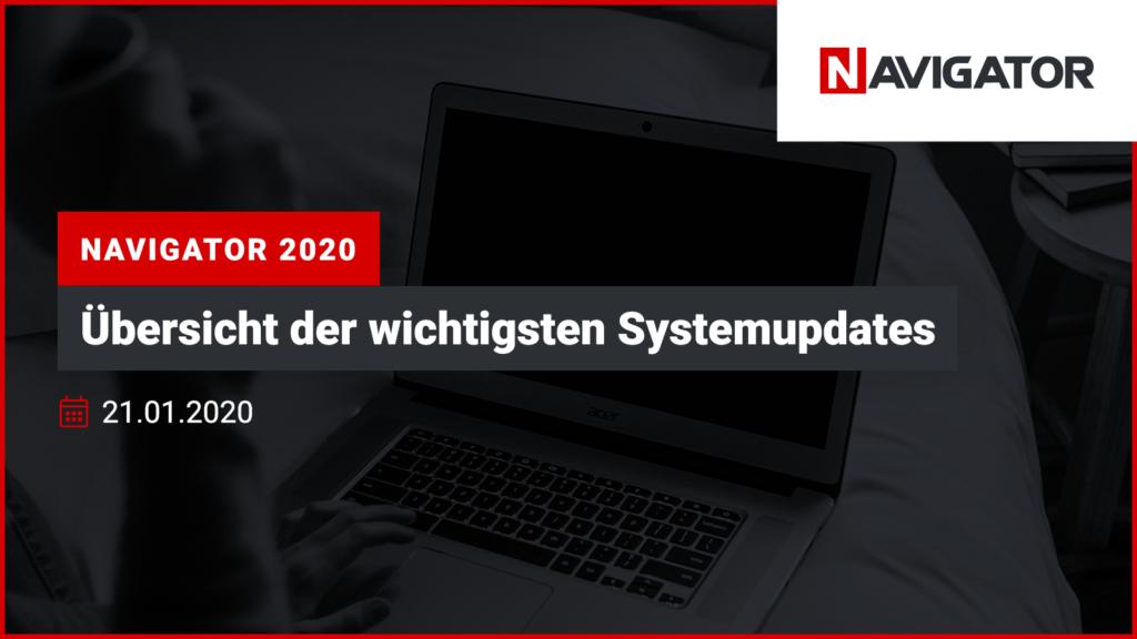 NAVIGATOR 2020: Übersicht der wichtigsten Systemupdates   Archman Veranstaltungen
