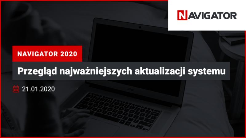 NAVIGATOR 2020: przegląd najważniejszych aktualizacji systemu | Archman Wydarzenia