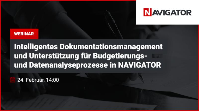 Intelligentes Dokumentationsmanagement und Unterstützung für Budgetierungs- und Datenanalyseprozesse in NAVIGATOR | Blog Archman