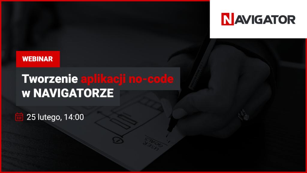 Tworzenie aplikacji no-code w NAVIGATORZE | Archman Wydarzenia
