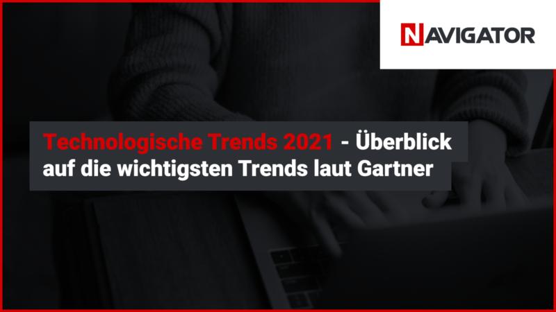 Technologische Trends 2021 - ein Überblick über die wichtigsten Trends nach Gartner | Blog | Archman