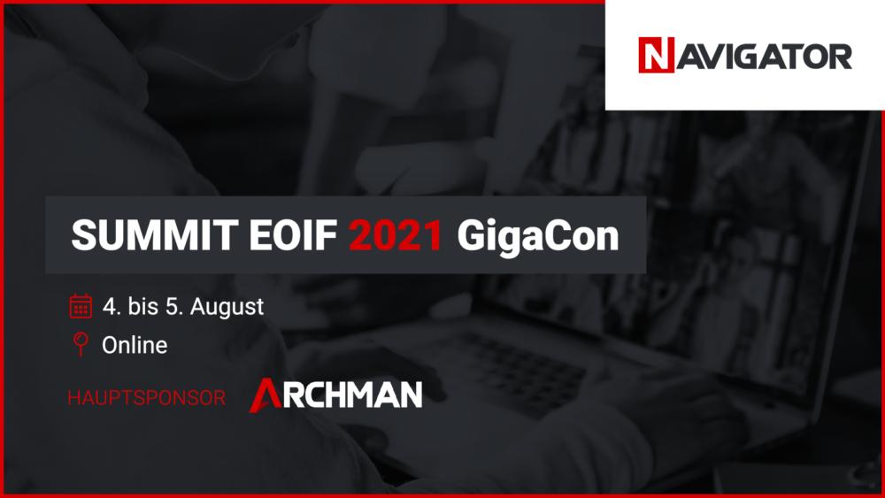 Archman als Hauptsponsor der SUMMIT EOIF GigaCon 2021 | Blog | Archman