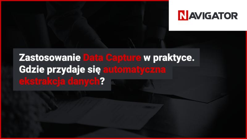 Zastosowanie data capture w praktyce. Gdzie przydaje się automatyczna ekstrakcja danych? | Blog Archman