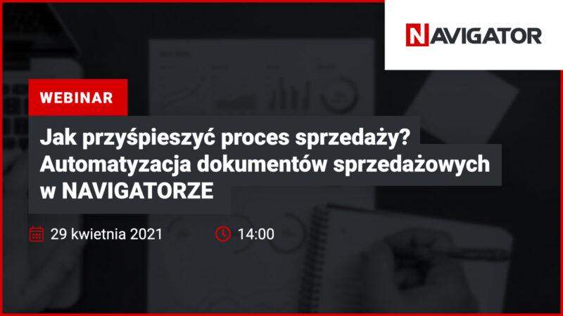 Jak przyśpieszyć proces sprzedaży? Automatyzacja dokumentów sprzedażowych w NAVIGATORZE | Wydarzenia Archman