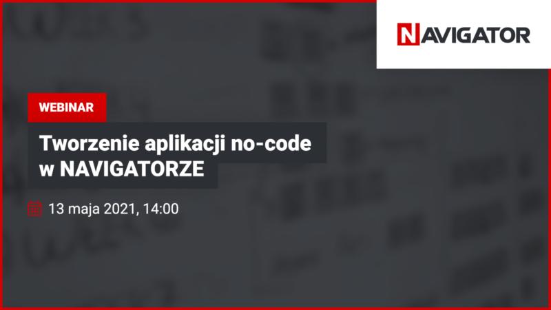 Tworzenie aplikacji no-code w NAVIGATORZE: obsługa wniosków zakupowych | Archman Wydarzenia