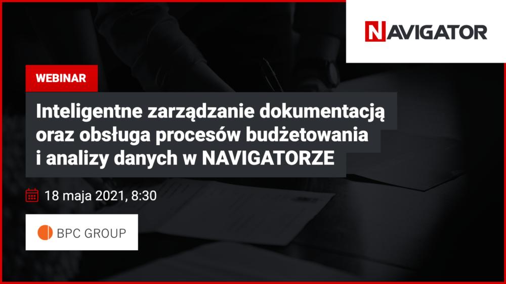 Inteligentne zarządzanie dokumentacją oraz obsługa procesów budżetowania i analizy danych w NAVIGATORZE   Archman Wydarzenia