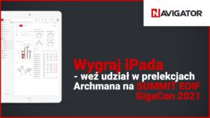 Wygraj iPada - weź udział w prelekcjach Archmana na SUMMIT EOIF GigaCon 2021