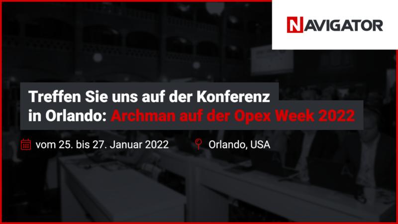 Treffen Sie uns auf der Konferenz in Orlando: Archman auf der Opex Week 2022 | Archman Veranstaltungen