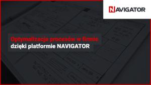 Optymalizacja procesów w firmie dzięki platformie NAVIGATOR | Archman