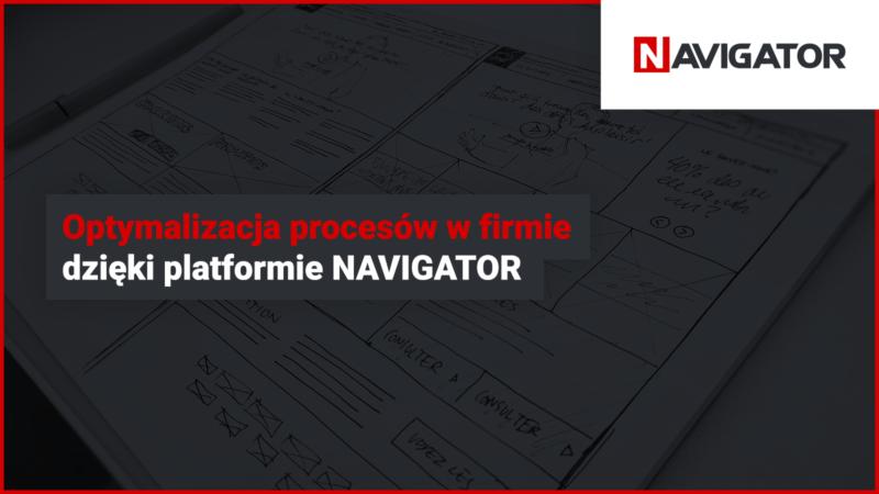 Optymalizacja procesów w firmie dzięki platformie NAVIGATOR   Archman