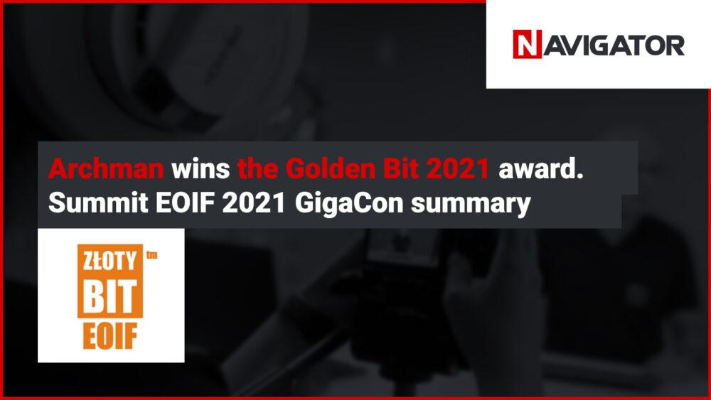 Archman Wins the Golden Bit 2021 Award. Summit EOIF 2021 Summary