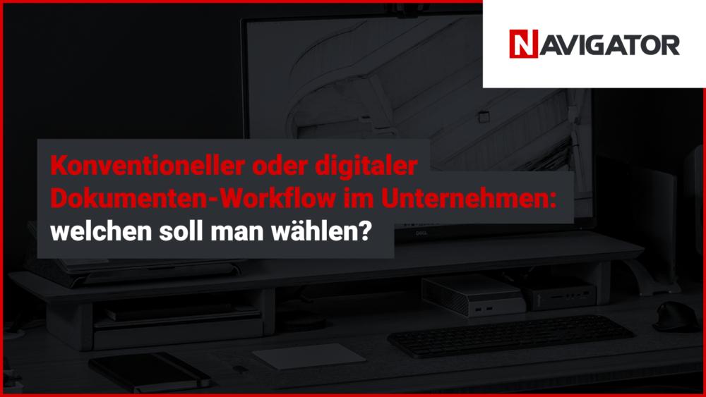 Konventioneller oder digitaler Dokumenten-Workflow im Unternehmen: welchen soll man wählen?   Archman