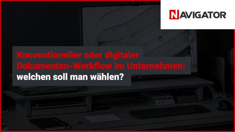 Konventioneller oder digitaler Dokumenten-Workflow im Unternehmen: welchen soll man wählen? | Archman